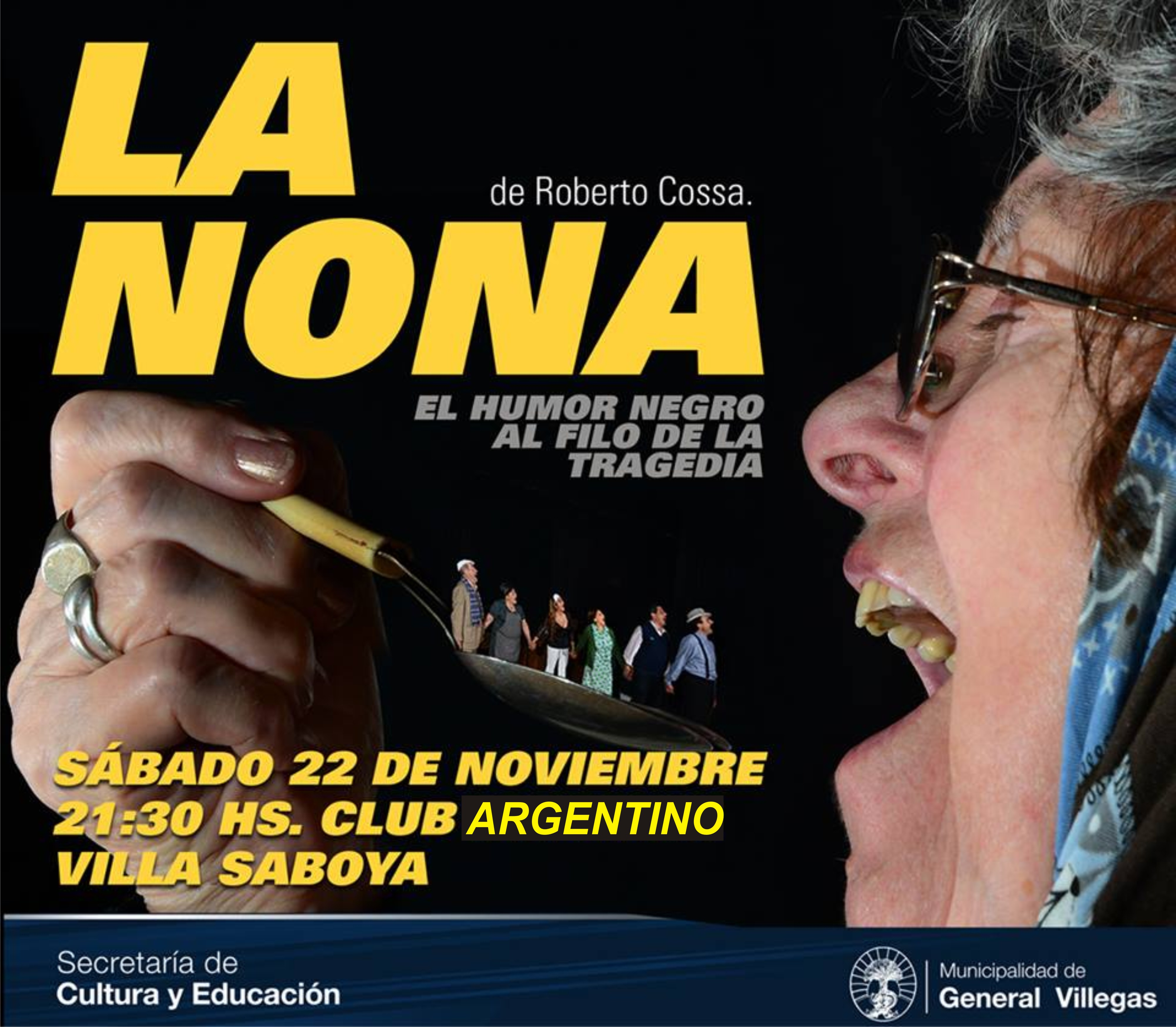 ¡La obra de Teatro LA NONA llega a Villa Saboya!